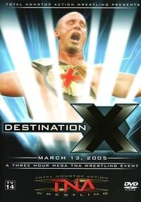 TNA Destination X 2005