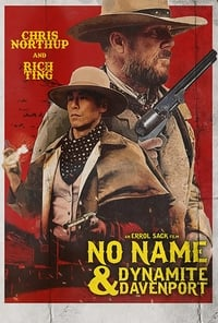 No Name and Dynamite Davenport