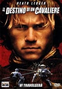 copertina film Il+destino+di+un+cavaliere 2001