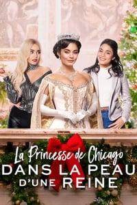La Princesse de Chicago: Dans la peau d'une reine(2020)