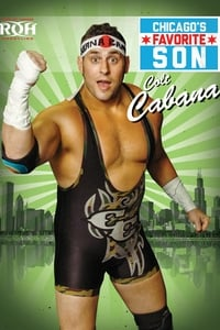 Colt Cabana: Chicago's Favorite Son