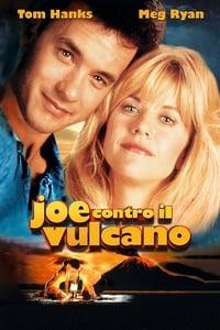copertina film Joe+contro+il+vulcano 1990