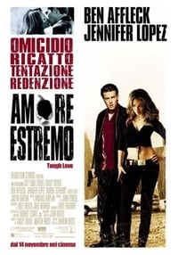 copertina film Amore+estremo+-+Tough+love 2003