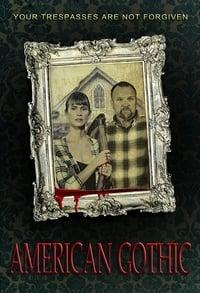 American Gothic / Fuga para el infierno (2017)
