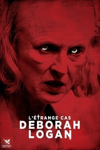 L'étrange cas Deborah Logan (2016)