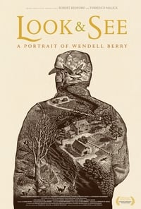 copertina film Look+%26+See%3A+A+Portrait+of+Wendell+Berry 2017