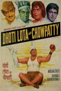 Dhoti Lota Aur Chowpatty