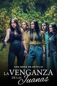 copertina serie tv La+vendetta+delle+Juana 2021