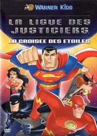 La Ligue des Justiciers : La croisée des étoiles (2004)