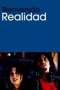 Bienvenida realidad (2004)