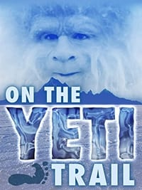 On the Yeti Trail (2014)