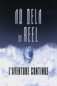 Au-delà du réel : L'aventure continue (1995)