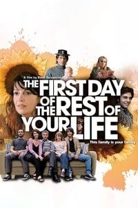 Le Premier Jour du reste de ta vie