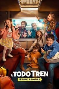 copertina film A+todo+tren%3A+destino+Asturias 2021