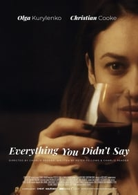 Everything You Didn't Say