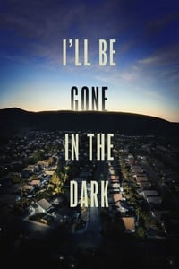 copertina serie tv I%27ll+Be+Gone+in+the+Dark 2020