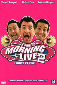 Le Pire du Morning Live 2