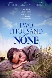 Two Thousand and None