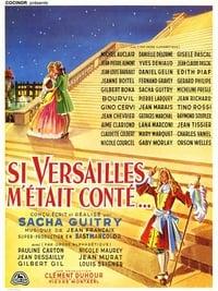 Si Versailles m'était conté