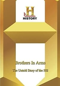 Brothers in Arms: The Untold Story of the 502