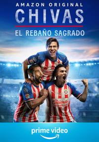 Chivas: El Rebaño Sagrado (2021)