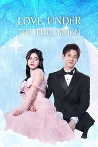 Love Under the Full Moon Season 1