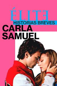 VER Élite historias breves: Carla Samuel Online Gratis HD