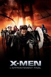 X-Men : L'Affrontement final (2006)