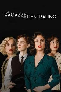 copertina serie tv Le+ragazze+del+centralino 2017