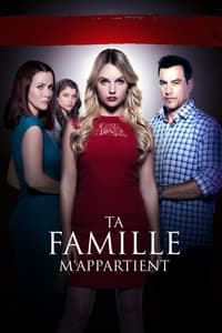 Ta famille m'appartient (2017)