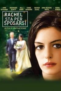 copertina film Rachel+sta+per+sposarsi 2008