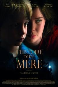 L'histoire d'une mère