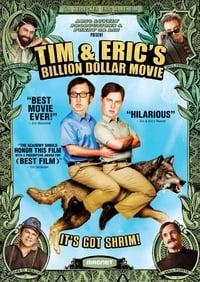 copertina film Tim+and+Eric%27s+Billion+Dollar+Movie 2012
