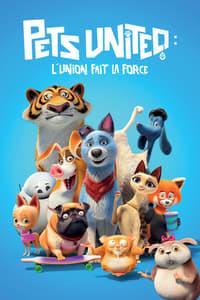 Pets United : L'union fait la force(2020)