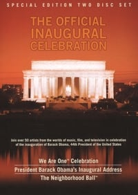 We Are One: The Obama Inaugural Celebration at the Lincoln Memorial