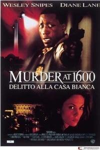copertina film Delitto+alla+Casa+Bianca 1997