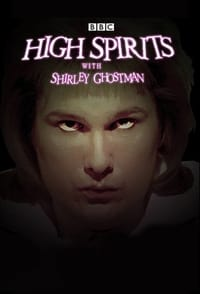 High Spirits with Shirley Ghostman