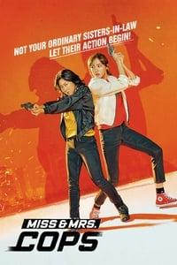 فيلم Miss & Mrs. Cops مترجم