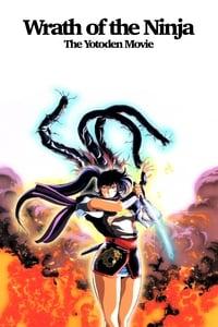Wrath of the Ninja: The Yotoden Movie