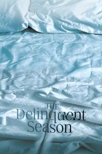 copertina film The+Delinquent+Season 2017