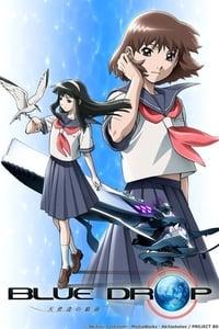 Blue Drop: Tenshi-Tachi No Gikyoku (2007)