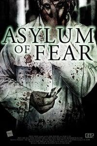 Asylum of Fear (Asilo de miedo) (2018)