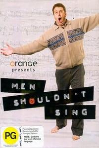 Men Shouldn't Sing