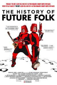 The History of Future Folk (2012)