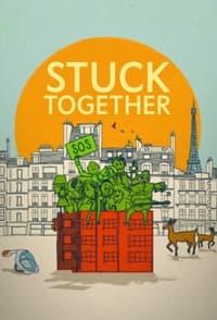 Stuck Together (2021)