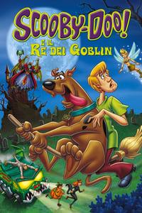 copertina film Scooby-Doo%21+e+il+re+dei+Goblin 2008