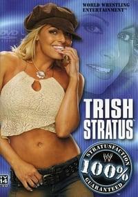 Trish Stratus: 100% Stratusfaction (2003)