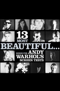 13 Most Beautiful… Songs for Andy Warhol's Screen Tests