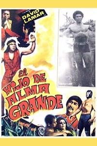 The Son of Alma Grande