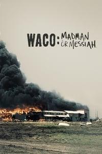 copertina film Waco%3A+Madman+or+Messiah 2018